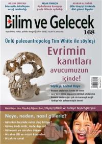 Bilim ve Gelecek Dergisi Sayı : 168 Şubat 2018