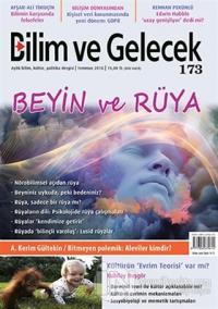 Bilim ve Gelecek Dergisi Sayı: 173 Temmuz 2018