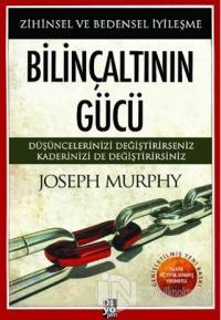 Bilinçaltının Gücü Joseph Murphy