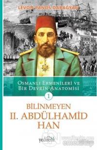 Bilinmeyen 2. Abdülhamid Han - 1