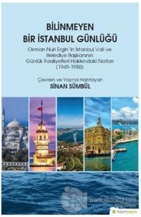 Bilinmeyen Bir İstanbul Günlüğü Sinan Sümbül