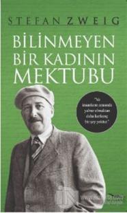 Bilinmeyen Bir Kadının Mektubu %25 indirimli Stefan Zweig