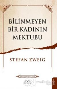 Bilinmeyen Bir Kadının Mektubu %23 indirimli Stefan Zweig