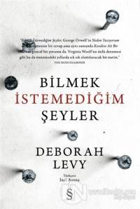 Bilmek İstemediğim Şeyler Deborah Levy