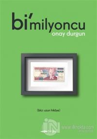 Bi'milyoncu Onay Durgun