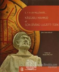 Bin Yıl Önce Bin Yıl Sonra Kaşgarlı Mahmud ve Divanü Lugati't-Türk (Fransızca Çevirisi)