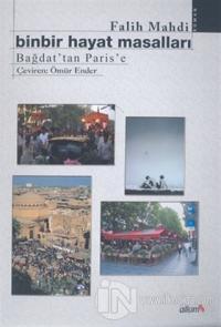 Binbir Hayat Masalları Bağdat'tan Paris'e