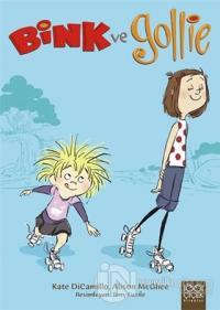 Bink ve Gollie Dizisi (3 Kitap Takım)