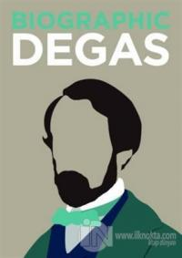 Biographic: Degas (Ciltli)