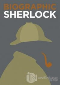 Biographic: Sherlock: Great Lives in Graphic Form (Ciltli)