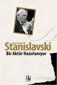 Bir Aktör Hazırlanıyor %18 indirimli Konstantin Stanislavski