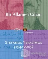 Bir Allame-i Cihan; Stefan Yerasimos (1942-2005) 2 Cilt Takım