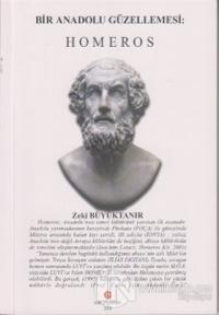Bir Anadolu Güzellemesi : Homeros