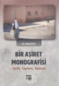 Bir Aşiret Monografisi