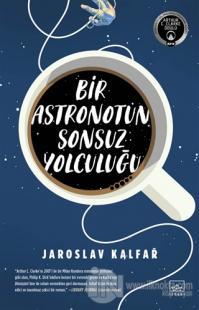 Bir Astronotun Sonsuz Yolculuğu