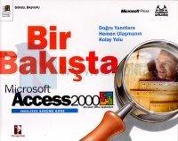 Bir Bakışta Microsoft Access 2000İngilizce Sürüme Göre