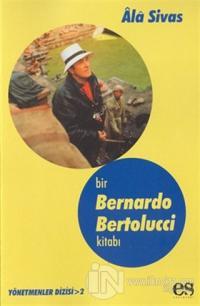 Bir Bernardo Bertolucci Kitabı Yönetmenler Dizisi 2 %10 indirimli Ala
