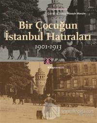 Bir Çocuğun İstanbul Hatıraları 1901-1913 Hristo Brızitsov