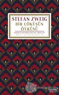 Bir Çöküşün Öyküsü Stefan Zweig