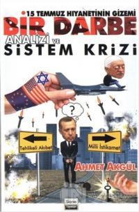 Bir Darbe Analizi ve Sistem Krizi