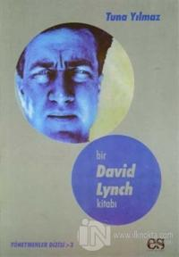 Bir David Lynch Kitabı Yönetmenler Dizisi 3