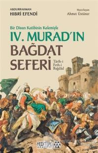 Bir Divan Katibinin Kalemiyle 4. Murad'ın Bağdat Seferi