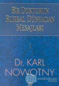 Bir Doktorun Ruhsal Dünyadan Mesajları 1