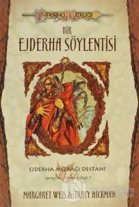 Bir Ejderha Söylentisi  Ejderha Mızrağı Destanı 1. Kitap (Ciltli)