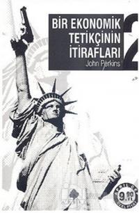 Bir Ekonomik Tetikçinin İtirafları 2 %20 indirimli John Perkins