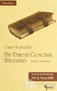 Bir Ermeni Gencinin Hatıraları (Ashab-ı Kehfimiz)