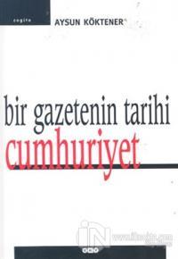 Bir Gazetenin Tarihi Cumhuriyet