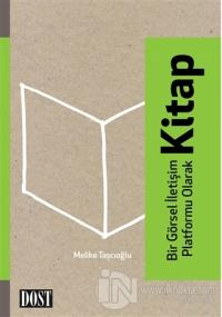 Bir Görsel İletişim Platformu Olarak Kitap