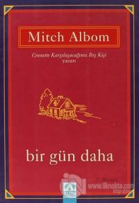 Bir Gün Daha %20 indirimli Mitch Albom