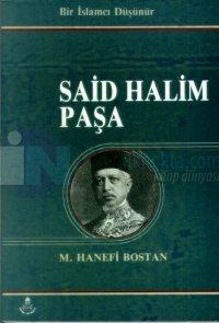 Bir İslamcı Düşünür Said Halim Paşa Said Halim Paşa