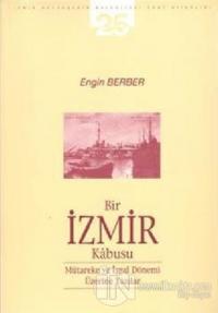 Bir İzmir Kabusu