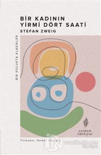 Bir Kadının Yirmi Dört Saati Stefan Zweig