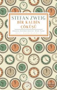 Bir Kalbin Çöküşü Stefan Zweig