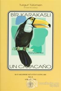 Bir Karakaslı Un Caracano