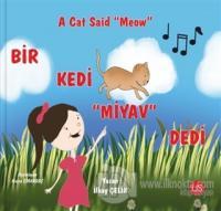 Bir Kedi Miyav Dedi - A Cat Said Meow