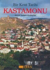 Bir Kent Tarihi Kastamonu