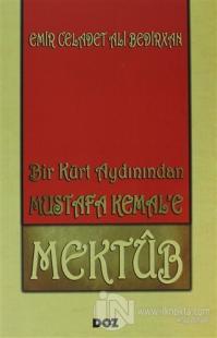 Bir Kürt Aydınından Mustafa Kemal'e Mektup