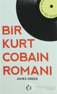Bir Kurt Cobain Romanı
