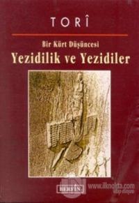 Bir Kürt Düşüncesi Yezidilik ve Yezidiler %25 indirimli Mehmet Kemal I