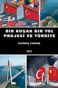 Bir Kuşak Bir Yol Projesi ve Türkiye