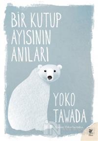 Bir Kutup Ayısının Anıları