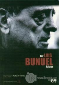 Bir Luis Bunuel Kitabı Yönetmenler Dizisi 5