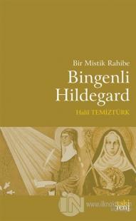 Bir Mistik Rahibe Bingenli Hildegard