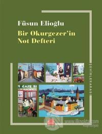 Bir Okurgezer'in Not Defteri Füsun Elioğlu