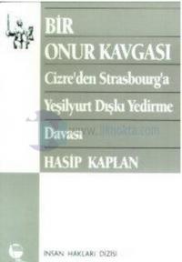 Bir Onur Kavgası Cizre'den Strasbourg'a Yeşilyurt Dışkı Yedirme Davası