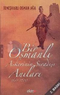 Bir Osmanlı Askerinin Sıradışı Anıları 1688 -1700